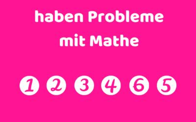 6 von 5 Menschen haben Probleme mit Mathe